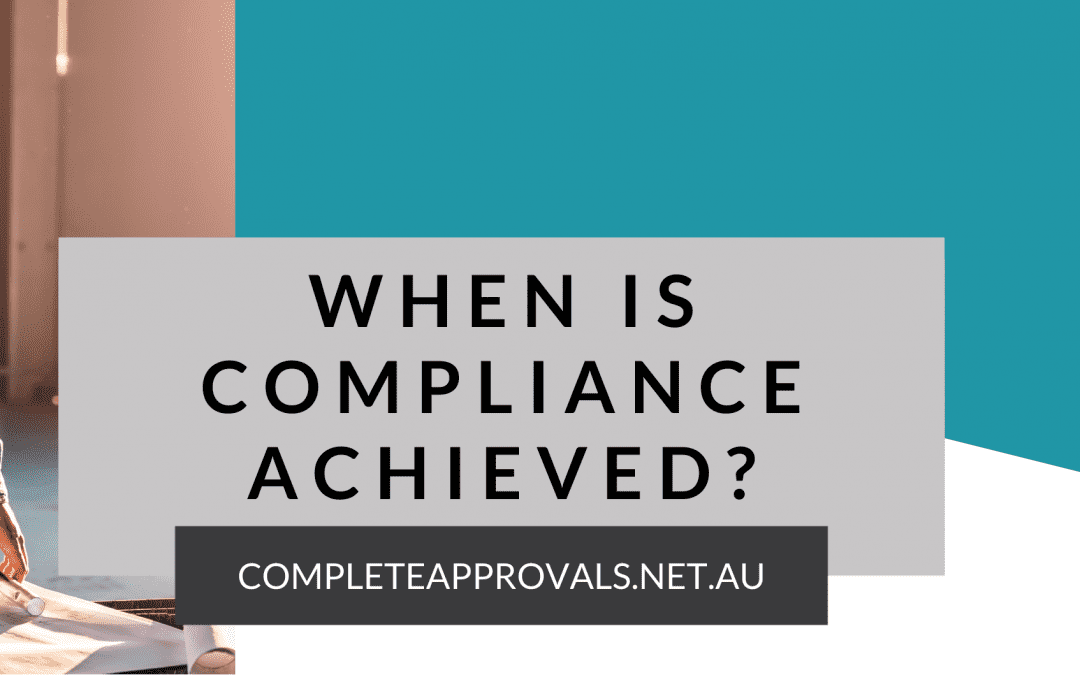 When is Compliance Achieved?